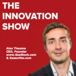 Alex Theuma, CEO and Founder of Saastock and Saascribe