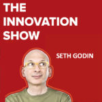 Seth Godin Innovation Interview