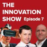 Episode 7 – Ian Paul on Innovation in Adult, James Corbett on VR, Garry Connolly on Host in Ireland