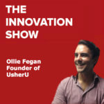 UsherU Founder Ollie Fegan shares his story.